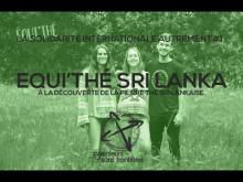 Embedded thumbnail for La solidarité autrement #2 : projet Equi'thé Sri Lanka