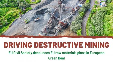 EU Civil Society denounces EU raw material plans in European Green Deal